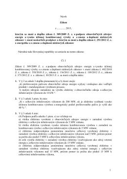 1 Návrh Zákon z ............. 2013, ktorým sa mení a dopĺňa