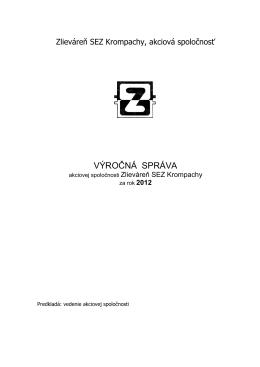 Výročná správa za rok 2012 - Zlieváreň SEZ Krompachy as