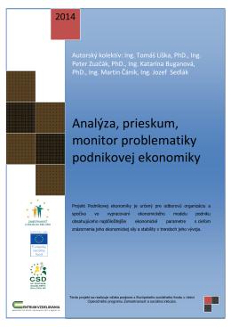 Analýza, prieskum, monitor problematiky podnikovej ekonomiky