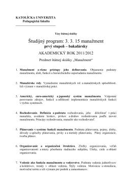 Študijný program: 3. 3. 15 manažment