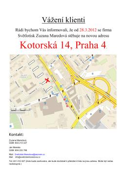 Info o změně adresy Kotorská 14