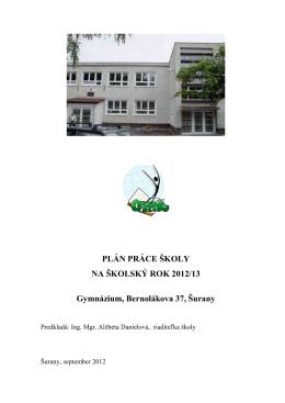 Plán práce školy 2012/2013 - Gymnázium, Bernolákova 37, Šurany