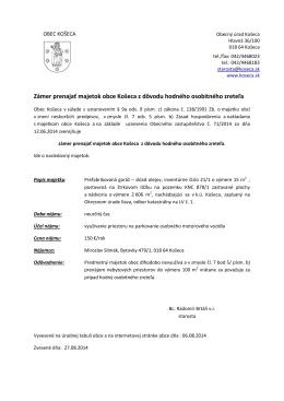 Zámer prenajať majetok obce Košeca z dôvodu hodného
