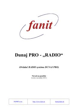 RADIO Driver - Návod na použitie drivera pre Dunaj PRO