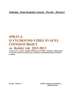 Základná škola Dominika Tatarku Plevník – Drienové