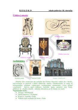 ROKOKO okolo polovice 18. storočia Úžitkové umenie Architektúra