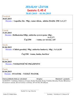 JEDÁLNY LÍSTOK Desiata 0,45 € 16.03.2015 – 20.03.2015