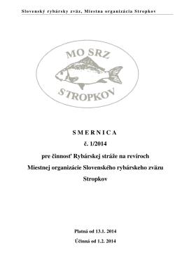 S M E R N I C A  č. 1/2014 pre činnosť Rybárskej