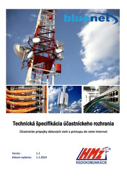 Technická špecifikácia účastníckeho rozhrania