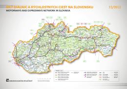 sieť diaľnic a rýchlostných ciest na sloVensKU 12/2012