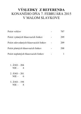 Výsledky z referenda 7.2.2015 v Malom Slavkove