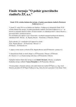 """Finále turnaja """"O pohár generálneho riaditeľa ŽP, a.s."""""""