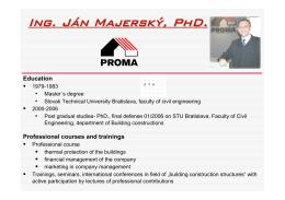 Ing. Ján Majerský, PhD.: Biografia a pôsobenie v