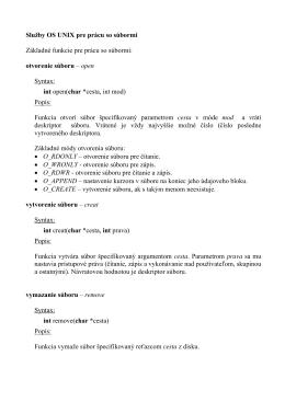 Služby OS UNIX pre prácu so súbormi