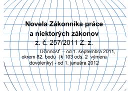 Novela Zákonníka práce a niektorých zákonov z. č. 257/2011