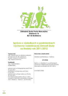 2011/2012 - ZŠ Pavla Marcelyho, Drieňová 16, Bratislava