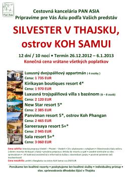 SILVESTER V THAJSKU, ostrov KOH SAMUI - Pan