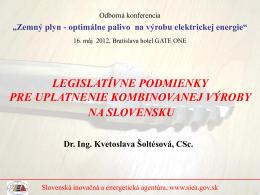 Legislatívne prostredie na podporu KVET