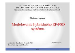Modelovanie hybridného RF/FSO systému