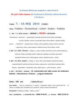 TERMÍN : 7. – 10. MÁJ 2014 ( 4 dni )