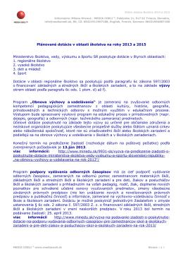 Plánované dotácie v oblasti školstva na roky 2013 a
