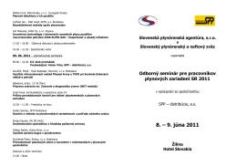 8. – 9. júna 2011 - Slovenská plynárenská agentúra, sro
