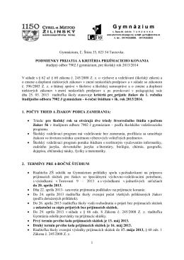 1 Gymnázium, Ľ. Štúra 35, 023 54 Turzovka. PODMIENKY PRIJATIA