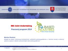 Aktuálna výzva H2020-BBI-PPP-2014-1 - Horizont 2020