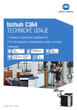 bizhub C364 TECHNICKÉ ÚDAJE
