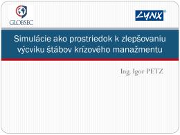 Simulácie ako prostriedok k zlepšovaniu výcviku štábov KM