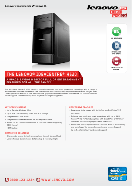 ThE LENOVO® IDEACENTRE® h520