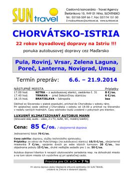CHORVÁTSKO-ISTRIA 22 rokov kyvadlovej dopravy