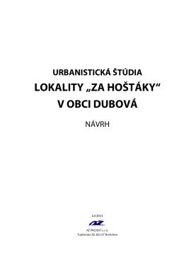 """Urbanistická štúdia lokality """"Za hoštáky"""" v obci Dubová"""