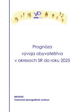 Prognóza vývoja obyvateľstva v okresoch SR do roku 2025