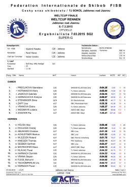 Weltcup Finale, SG 2, Jablonec, 7 März 2015