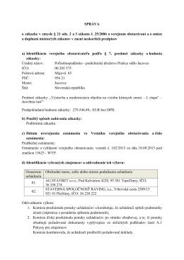 SPRÁVA o zákazke v zmysle § 21 ods. 2 a 3 zákona č