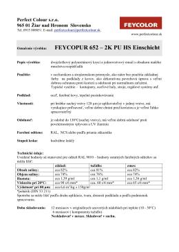 Označenie výrobku: FEYCOPUR 652 – 2K PU HS