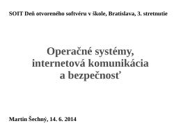 Operačné systémy, internetová komunikácia a