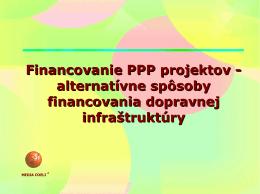 Financovanie PPP projektov - alternatívne spôsoby