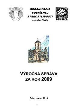Výročná správa 2009 (pdf - 3641 KB) - OSS Šaľa