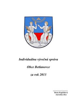 Individuálna výročná správa Obce Betlanovce za