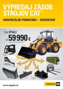 Výpredaj zásob strojoV Cat® UniVerzálni pomoCníCi