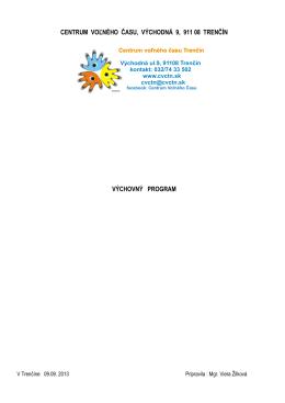 Výchovný program CVČ (.pdf) - Centrum voľného času Trenčín