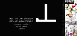 JL Design s.r.o., Mgr.art. Lucia Bystrická, Mgr.art. Jana Bystrická