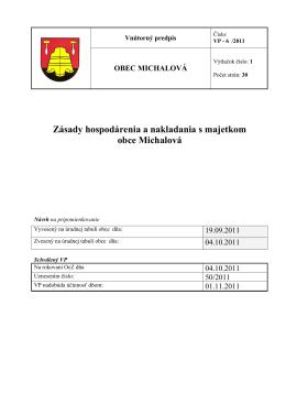 Zásady hospodárenia a nakladania s majetkom obce Michalová