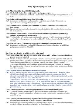 Témy diplomových prác 2015 prof. Mgr. Stanislav ZAMBORSKÝ