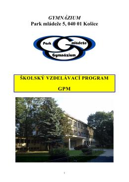 GYMNÁZIUM Park mládeže 5, 040 01 Košice GPM