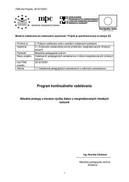 Program: Aktuálne prístupy a inovácie výučby žiakov z
