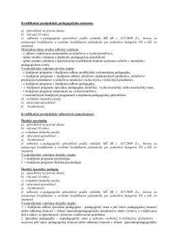 Kvalifikačné predpoklady pedagogického asistenta: a) spôsobilosť