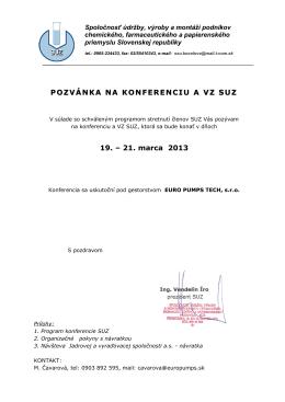 POZVÁNKA NA KONFERENCIU A VZ SUZ 19. – 21. marca 2013
